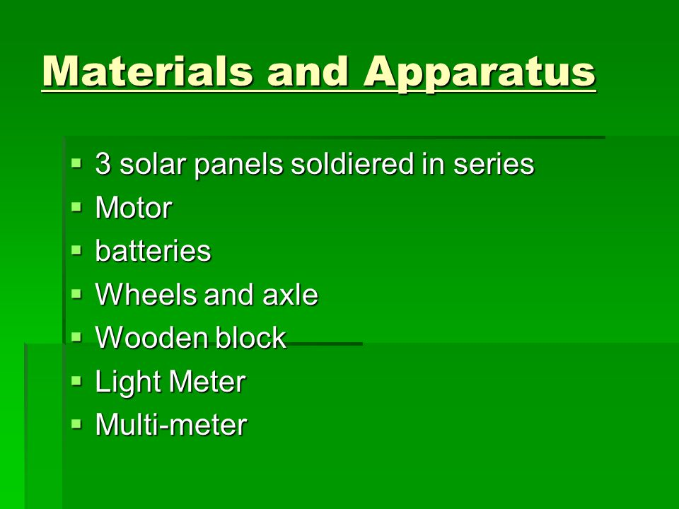 Materials and Apparatus