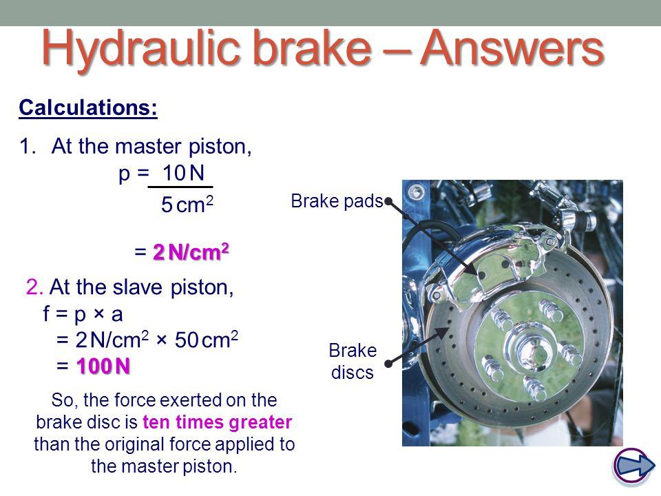 Hydraulic brake – Answers