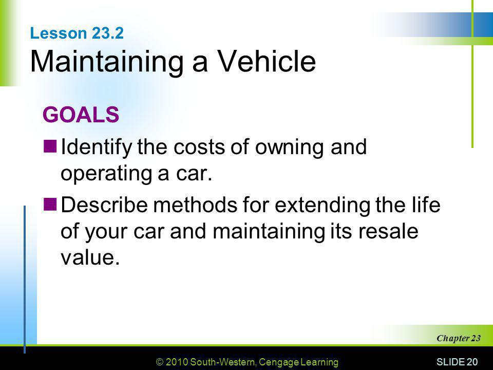 Lesson 23.2 Maintaining a Vehicle
