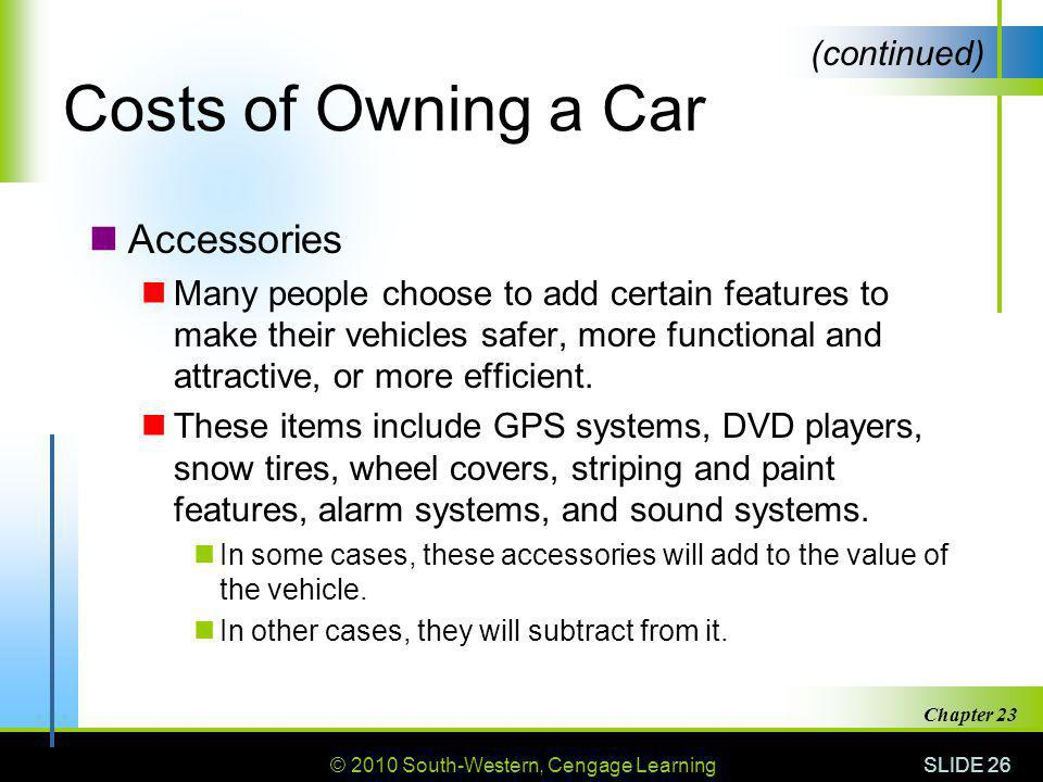 Costs of Owning a Car Accessories (continued)