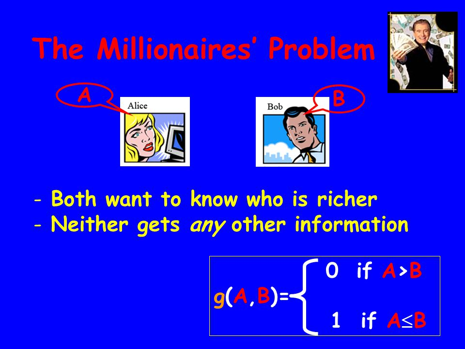 The Millionaires' Problem