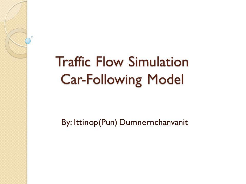 Traffic Flow Simulation Car-Following Model