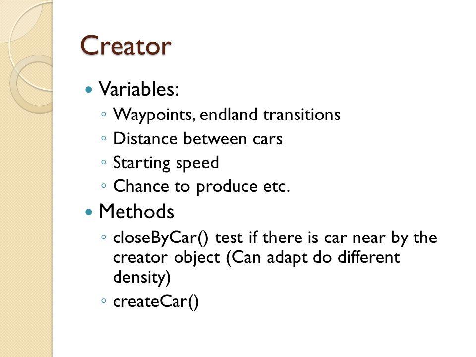 Creator Variables: Methods Waypoints, endland transitions
