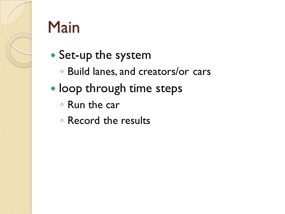 Main Set-up the system loop through time steps