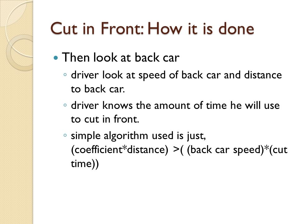 Cut in Front: How it is done