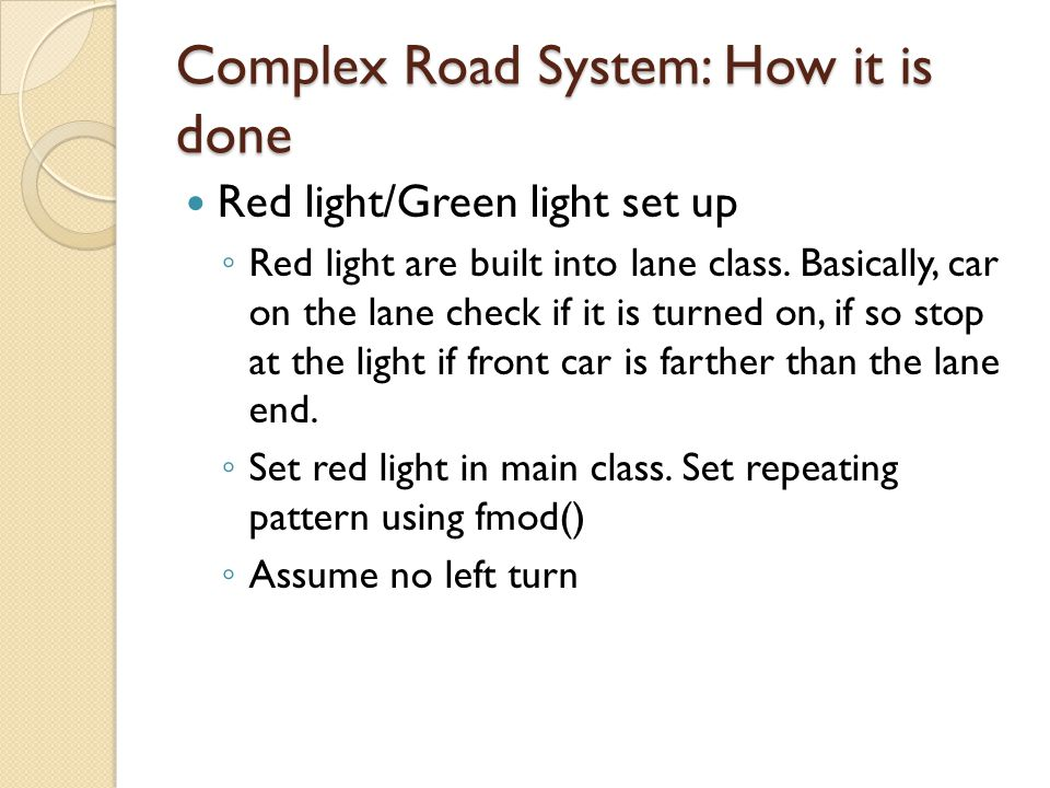 Complex Road System: How it is done