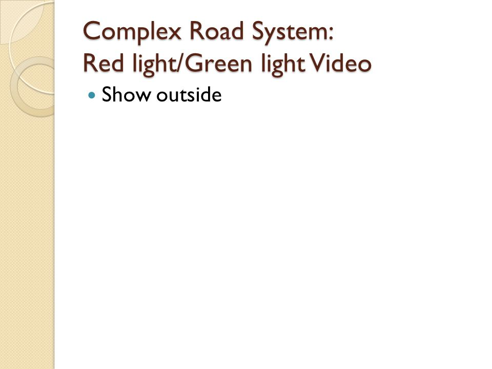 Complex Road System: Red light/Green light Video