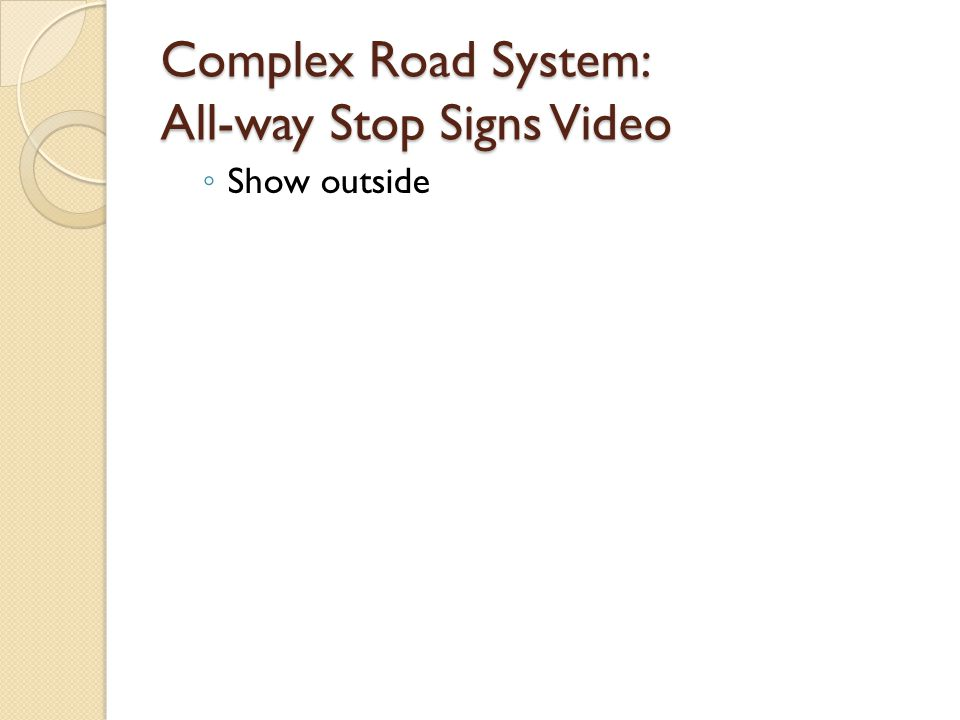 Complex Road System: All-way Stop Signs Video