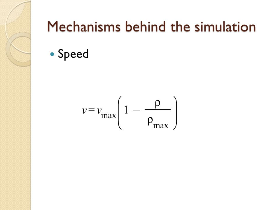 Mechanisms behind the simulation