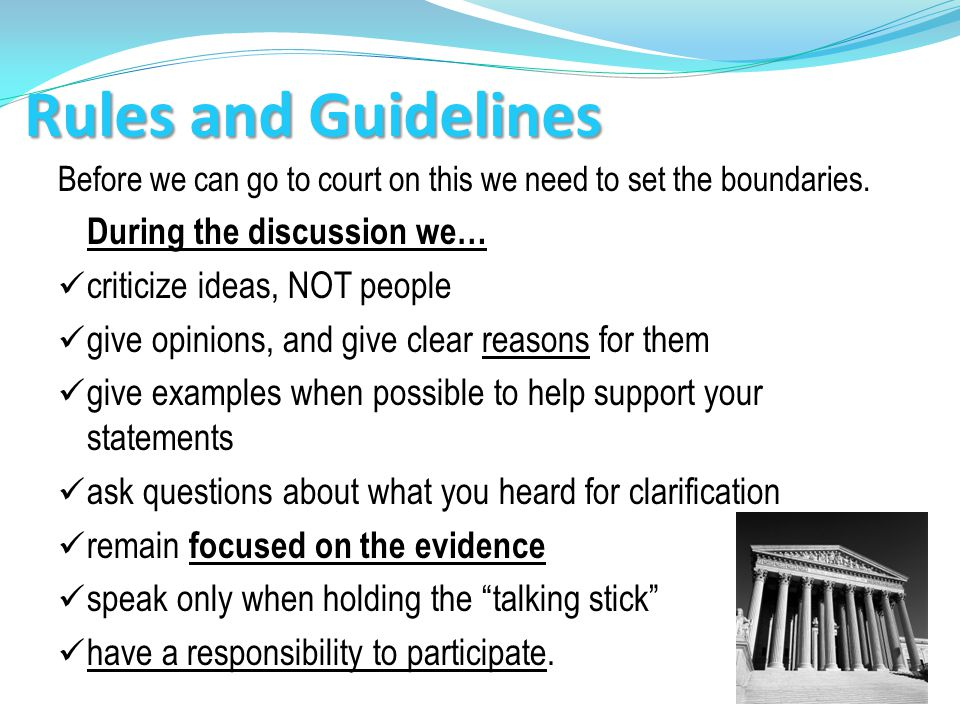 Rules and Guidelines criticize ideas, NOT people