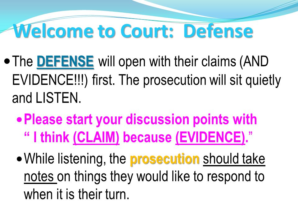 Welcome to Court: Defense