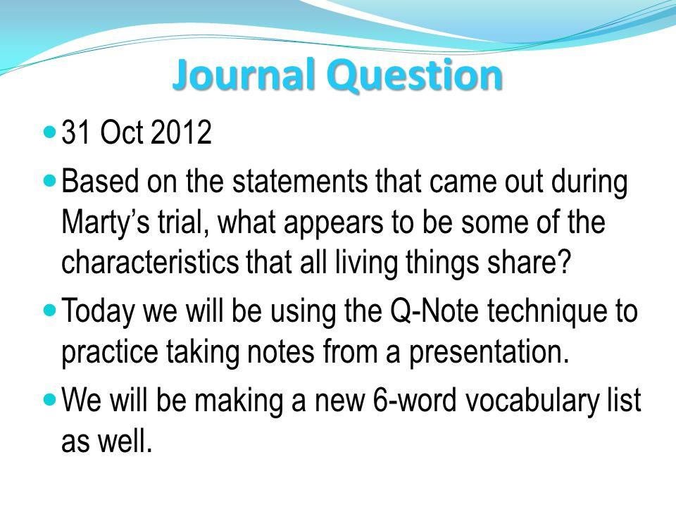 Journal Question 31 Oct 2012.