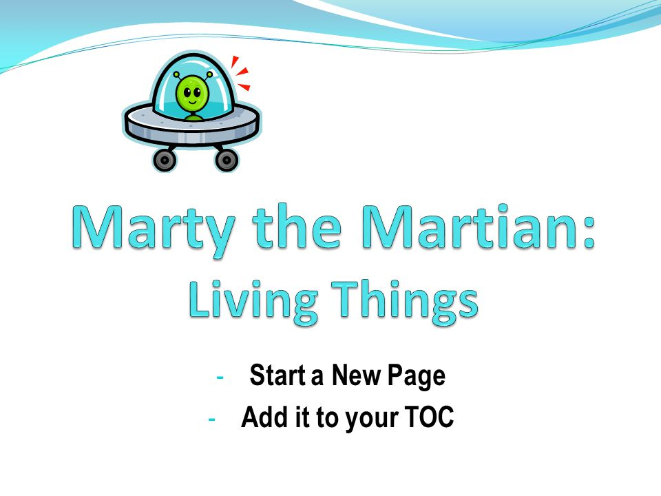 Marty the Martian: Living Things