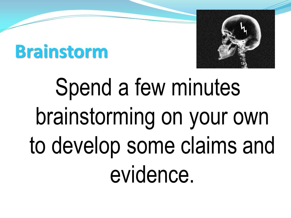 Brainstorm Spend a few minutes brainstorming on your own to develop some claims and evidence. Defense: Marty's defense statements.