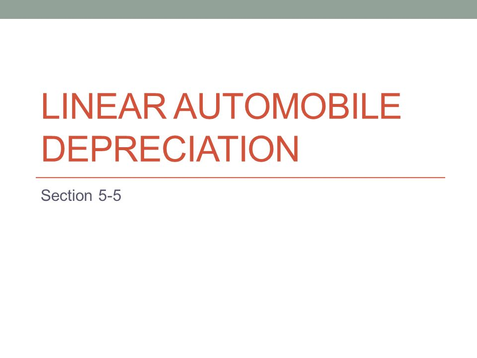 Linear Automobile Depreciation