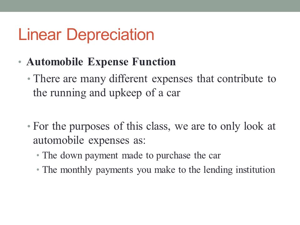 Linear Depreciation Automobile Expense Function