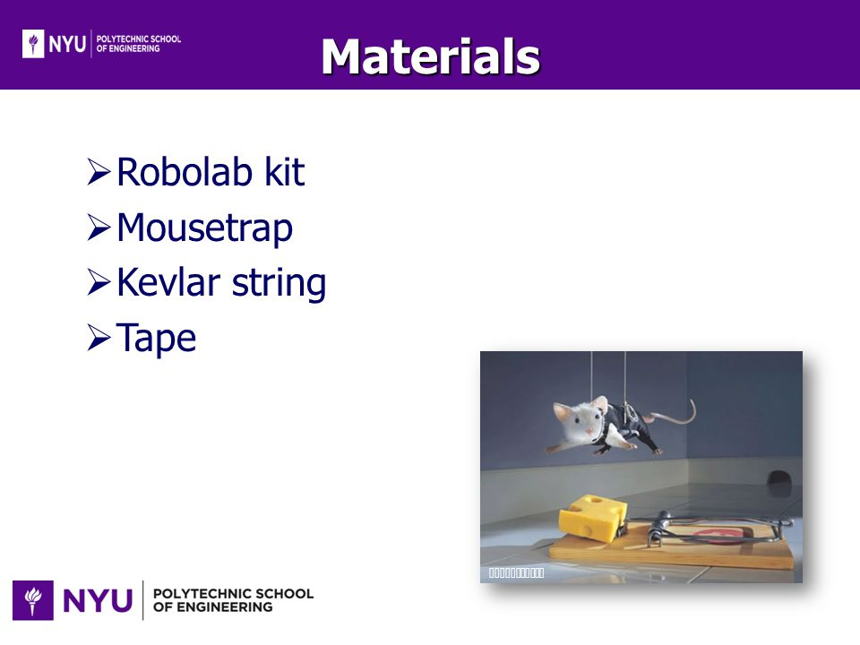 Materials Robolab kit Mousetrap Kevlar string Tape Ebaumsworld