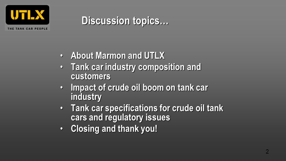 Discussion topics… About Marmon and UTLX