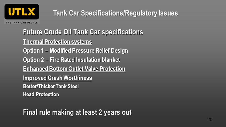 Tank Car Specifications/Regulatory Issues