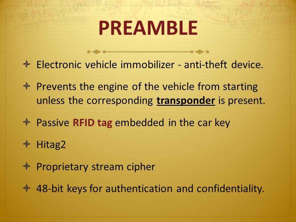 PREAMBLE Electronic vehicle immobilizer - anti-theft device.