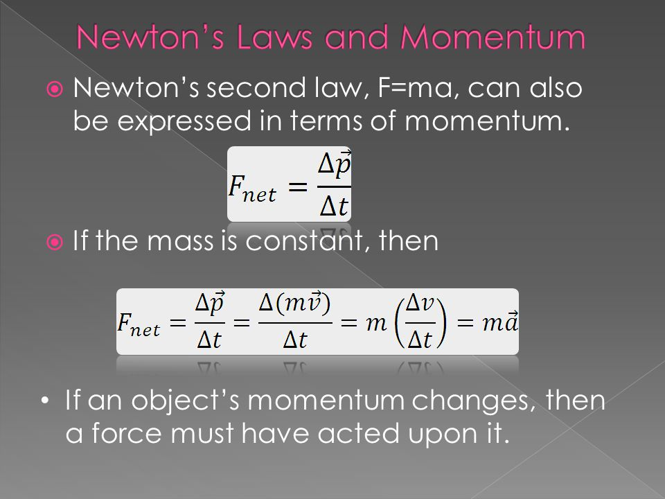 Newton's Laws and Momentum