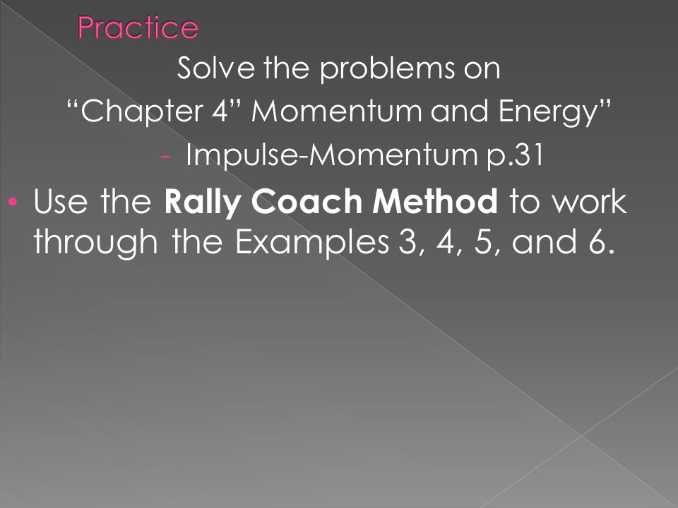 Chapter 4 Momentum and Energy