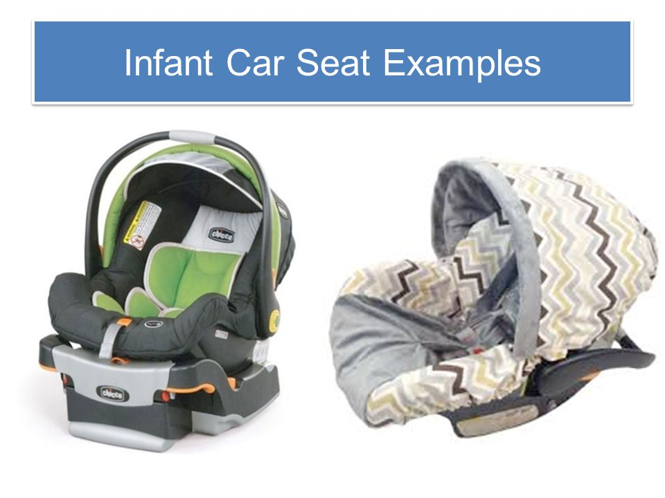 Infant Car Seat Examples