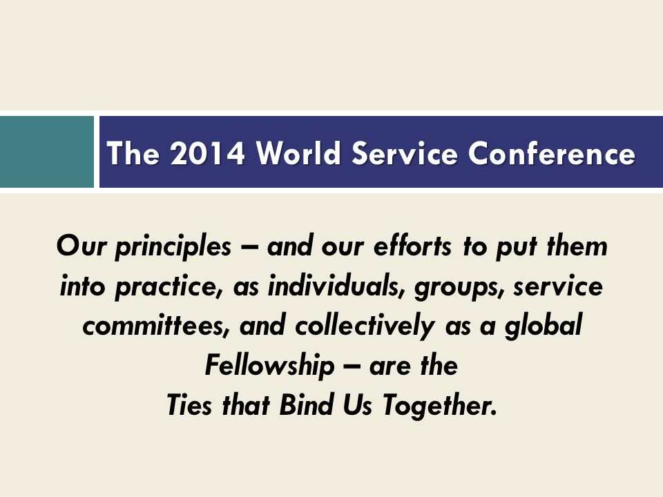 The 2014 World Service Conference