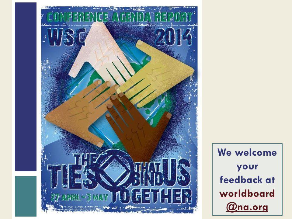 We welcome your feedback at worldboard@na.org