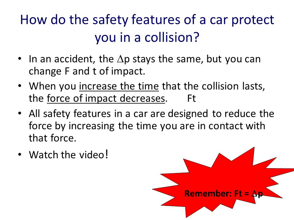 How do the safety features of a car protect you in a collision