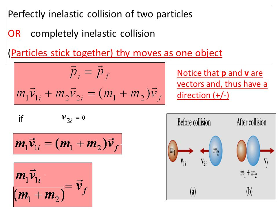 Perfectly inelastic collision of two particles