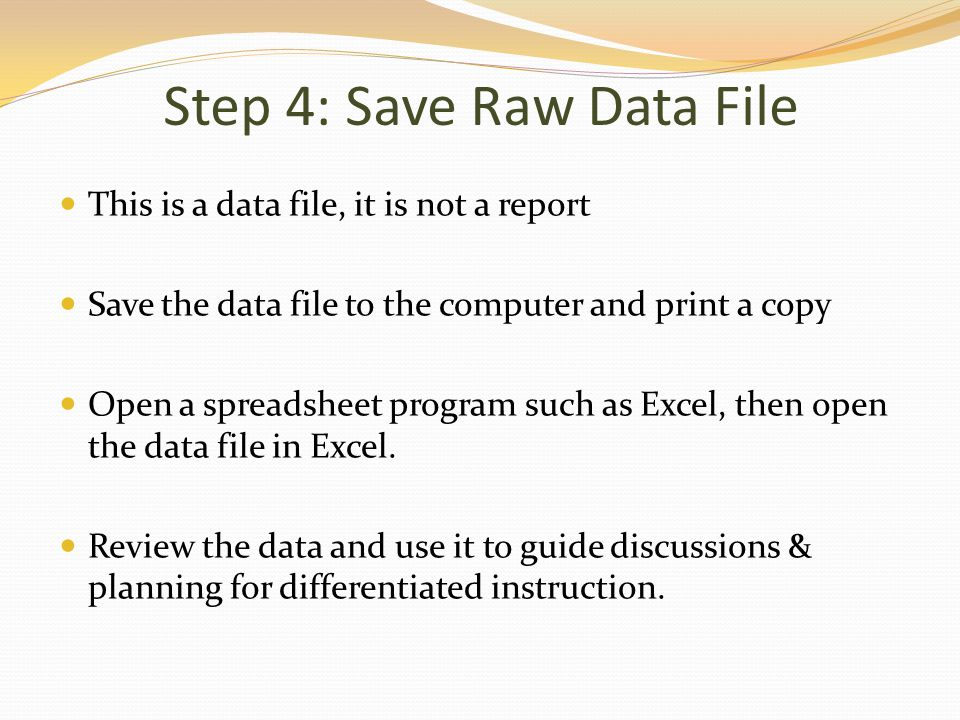 Step 4: Save Raw Data File