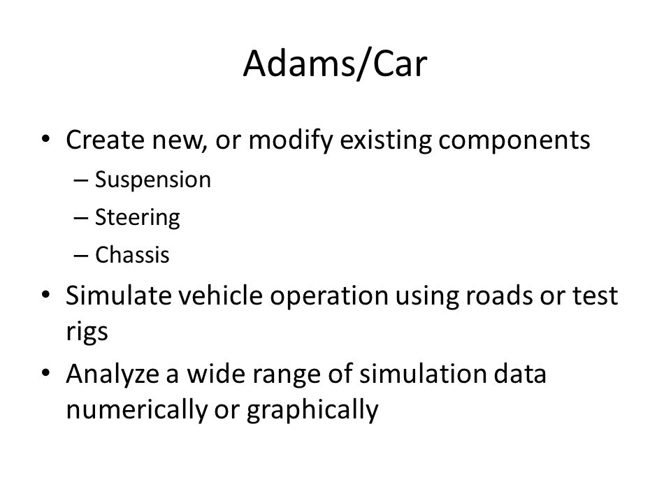 Adams/Car Create new, or modify existing components