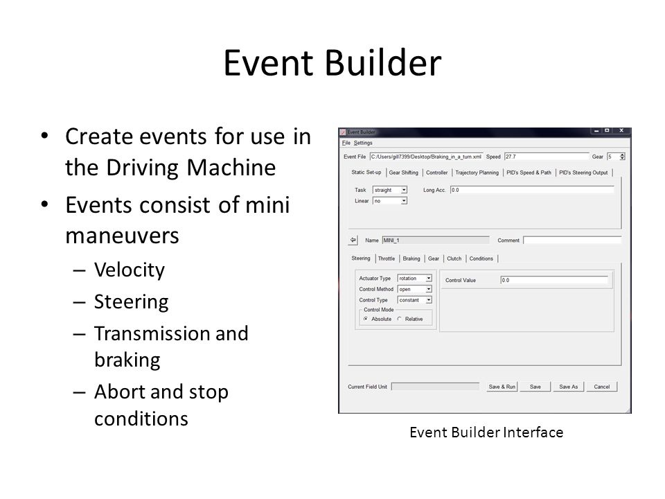 Event Builder Create events for use in the Driving Machine