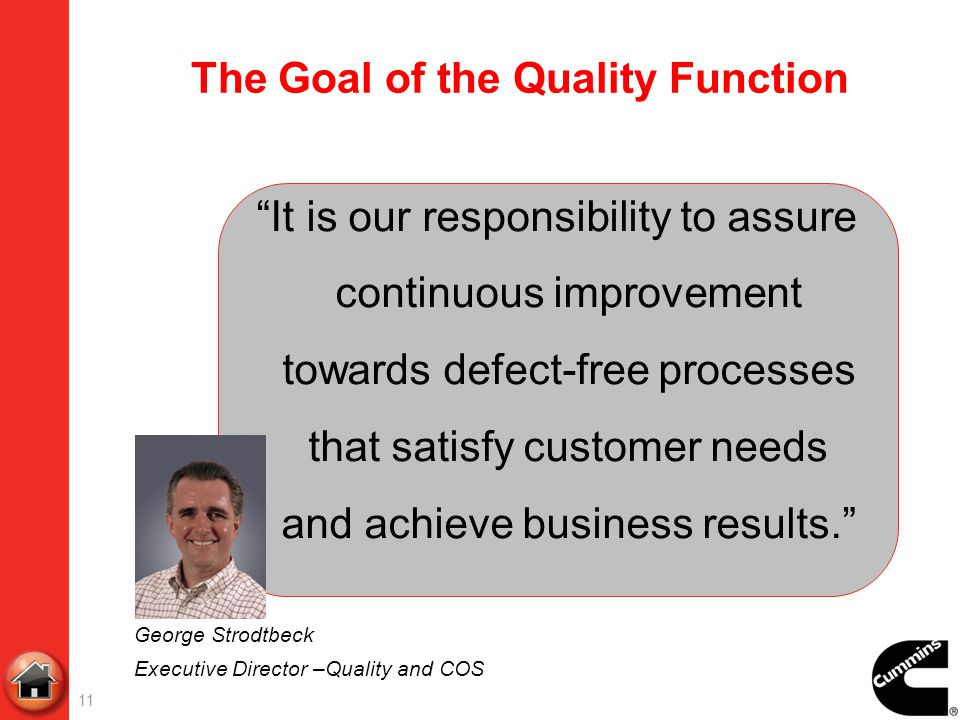 The Goal of the Quality Function