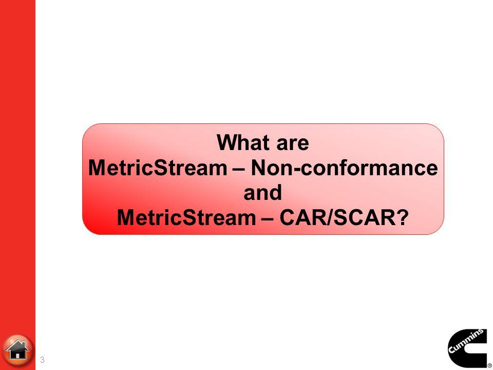 MetricStream – Non-conformance MetricStream – CAR/SCAR