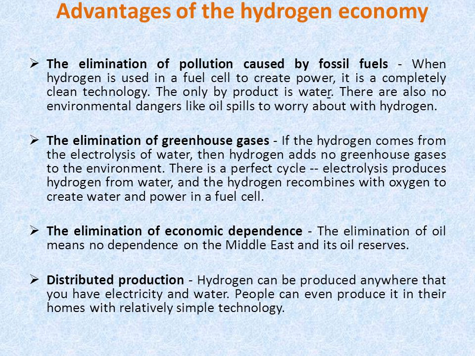 Advantages of the hydrogen economy
