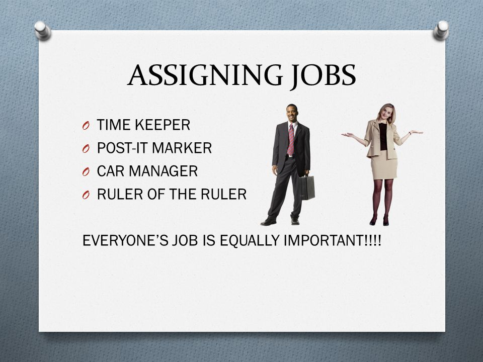 ASSIGNING JOBS TIME KEEPER POST-IT MARKER CAR MANAGER