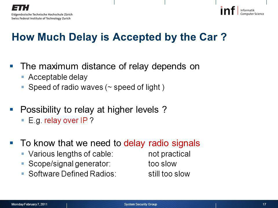 How Much Delay is Accepted by the Car