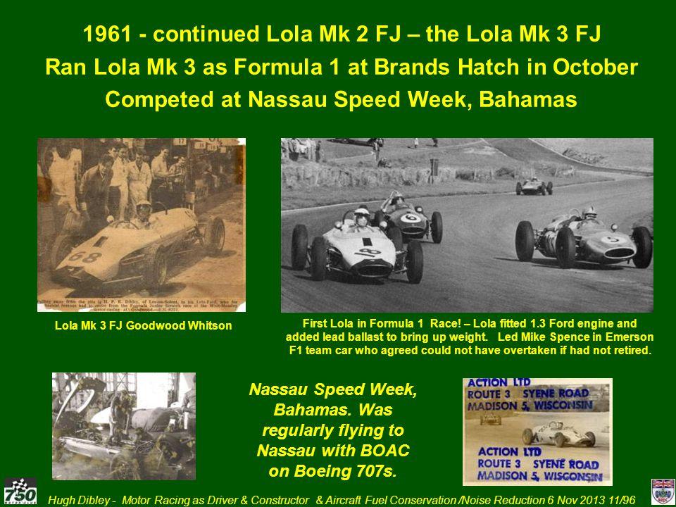 1961 - continued Lola Mk 2 FJ – the Lola Mk 3 FJ