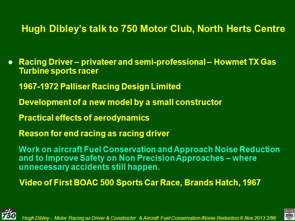 Hugh Dibley's talk to 750 Motor Club, North Herts Centre