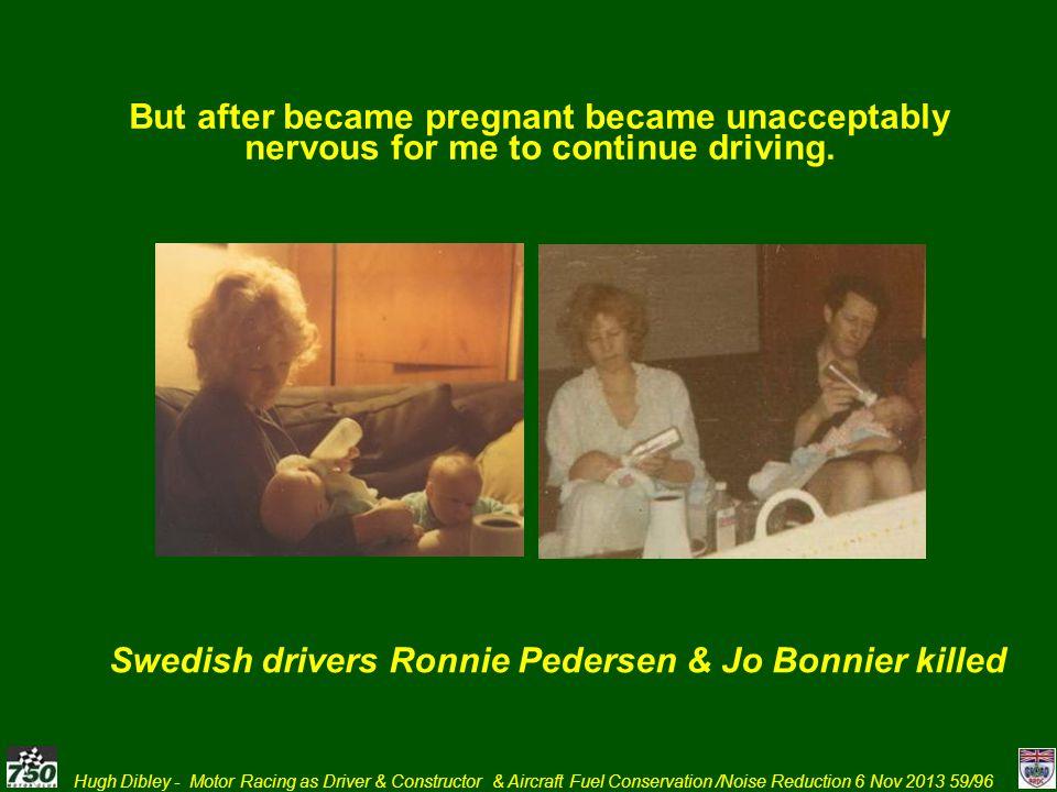 Swedish drivers Ronnie Pedersen & Jo Bonnier killed