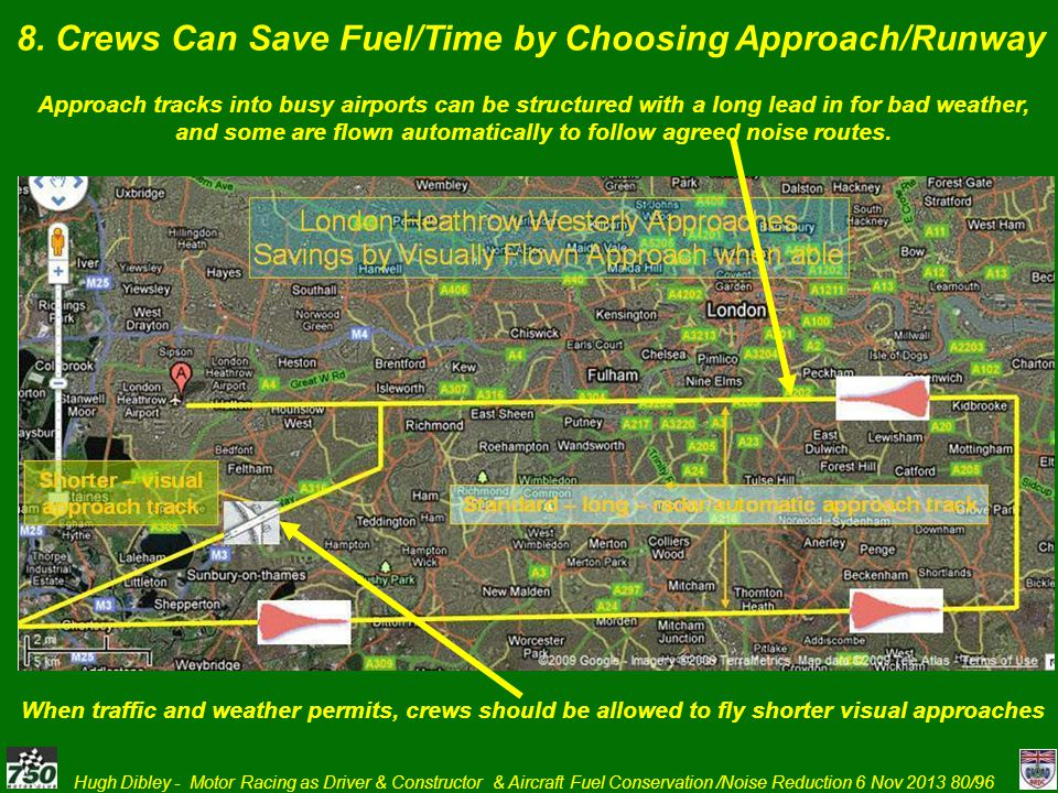 8. Crews Can Save Fuel/Time by Choosing Approach/Runway