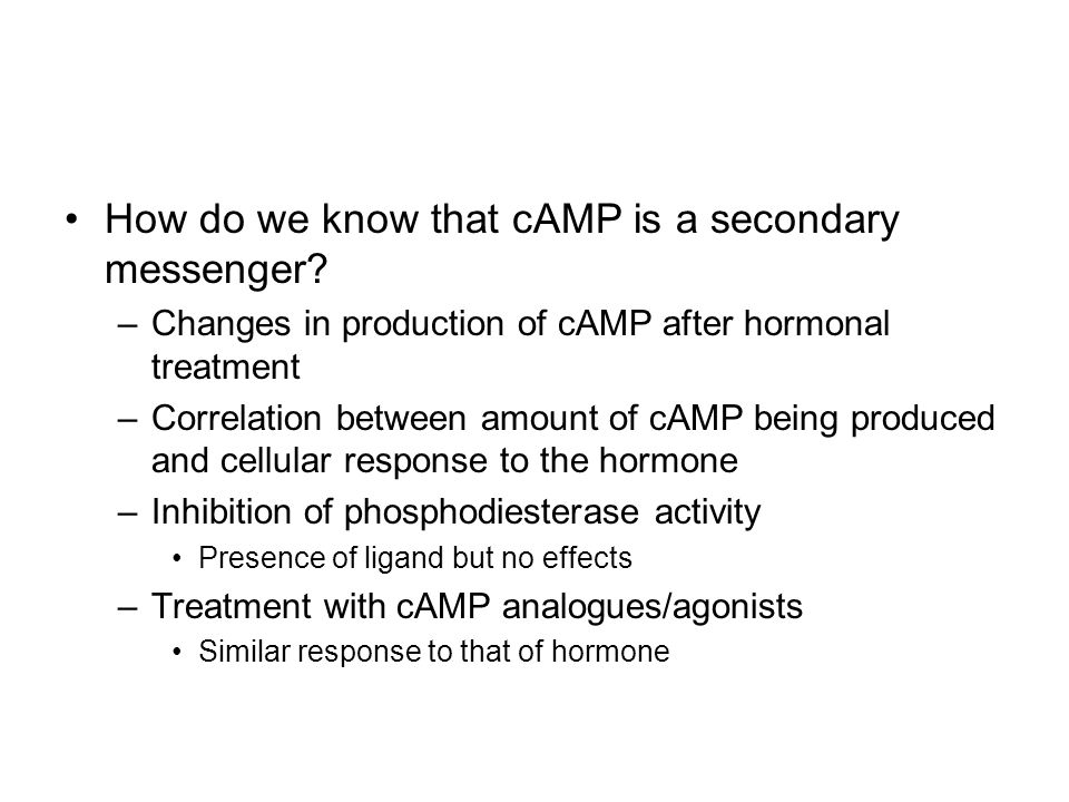 How do we know that cAMP is a secondary messenger