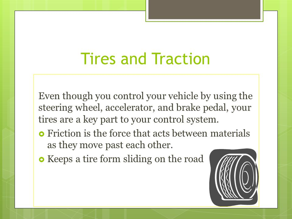 Tires and Traction