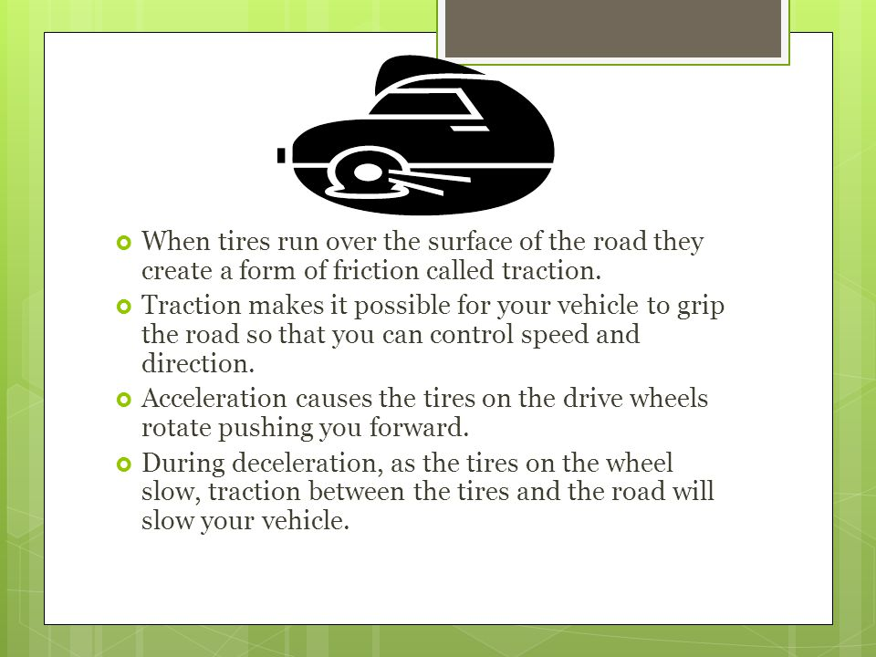 Friction and Automobile Tires