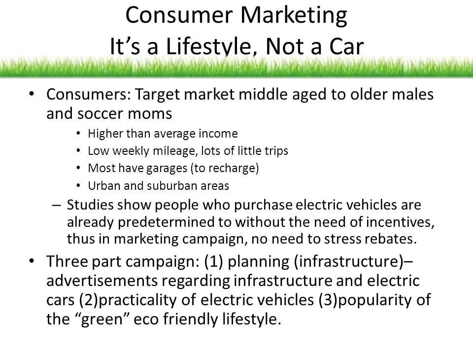 Consumer Marketing It's a Lifestyle, Not a Car