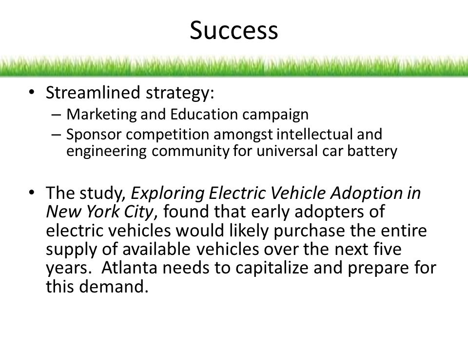 Success Streamlined strategy: