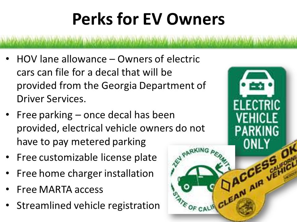 Perks for EV Owners