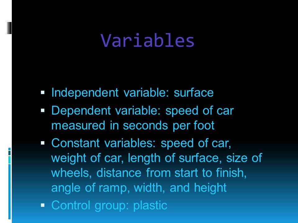 Variables Independent variable: surface